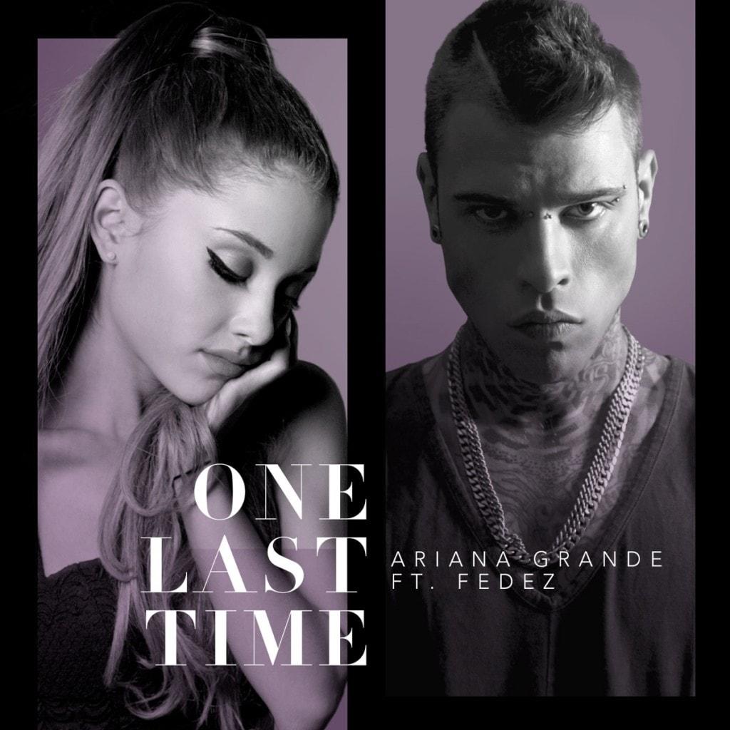 "Ariana Grande e Fedez insieme in ""One Last Time"""